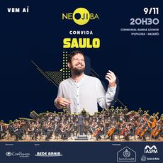 NEOJIBA convida Saulo para apresentação inédita na Pupileira